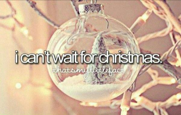 I can't Wait for Christmas ♥ ♥ ♥