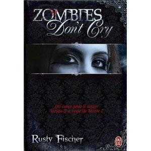 Zombies don't cry, Tome 1