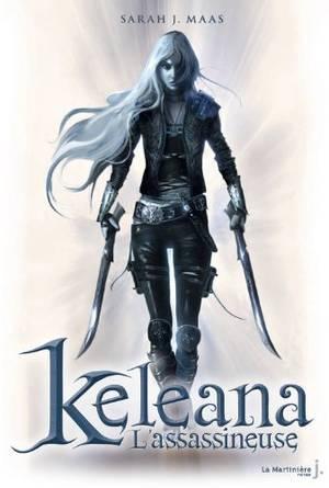 Keleana L'assassineuse, Tome 1