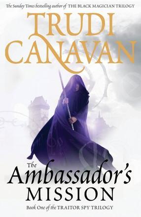 La mission de L'Ambassadeur, Trudi Canavan