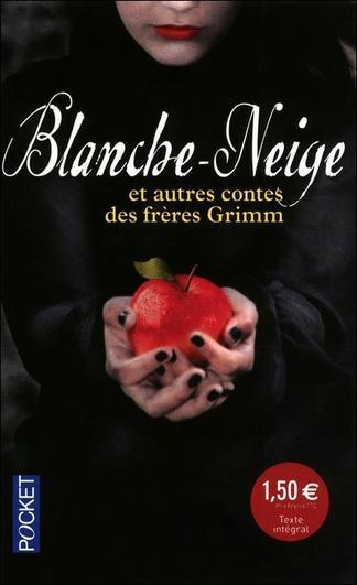 Blanche Neige des Frères Grimm