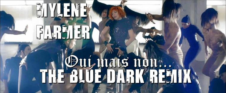 Oui mais non... The Blue Dark Remix