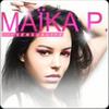 Maïka P. - Sensualité (Club Mix)