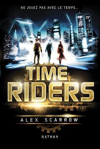 Time Riders : Ne jouez pas avec le temps