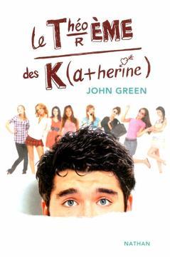 Le théorème des Katherine...en librairie aujourd'hui !