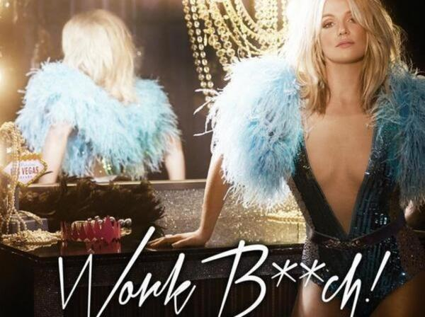 "Britney Spears dévoile la pochette de son nouveau single ""Work Bitch"""