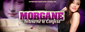 Morgane retourne le Confess' ((SEMAINE 5))