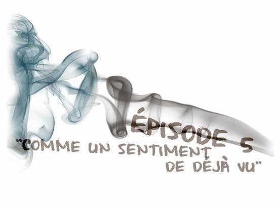 """épisodes 9x05 ::""""Comme en sentiment de déjà vu"""""""