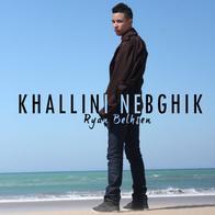 Dayman / Khallini Nebghik (2012)