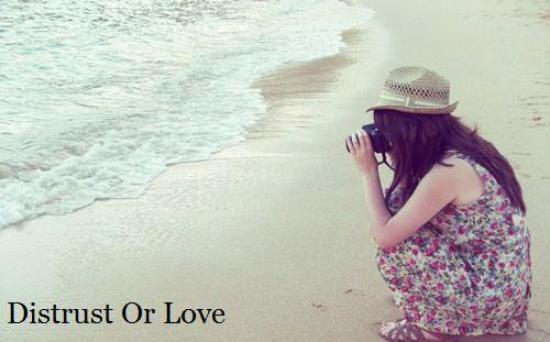 Méfiance ou amour ?