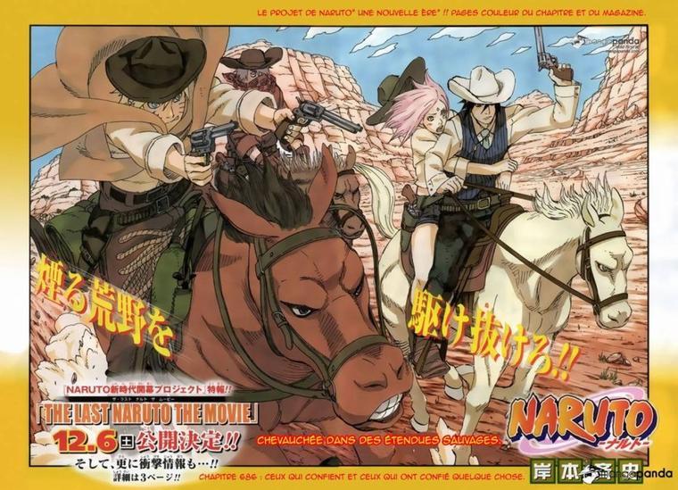 Naruto 686 - Ceux qui confient et ceux qui ont confié quelque chose + film Naruto