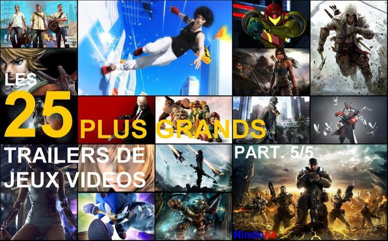 Top 25 : Les plus grands Trailers de Jeux Vidéos (5/5)