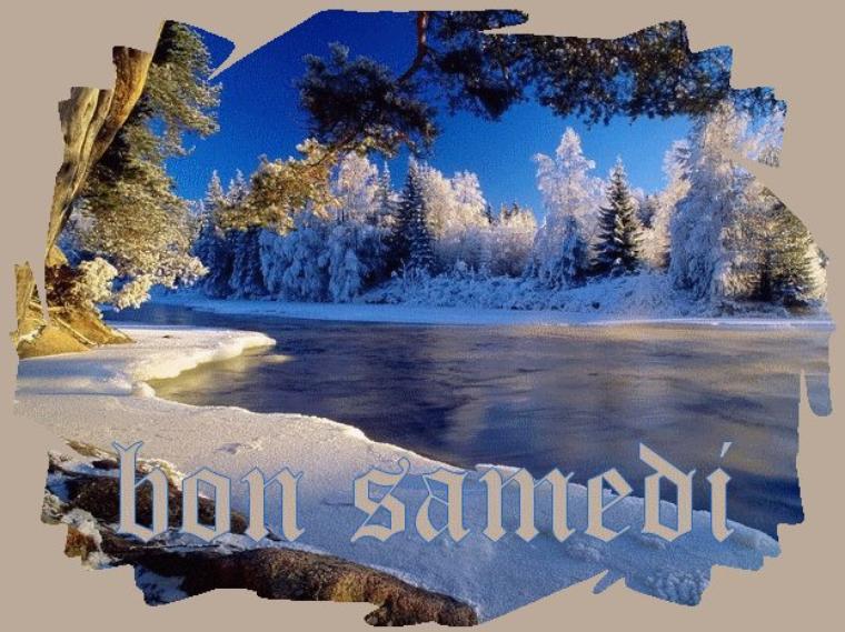 Je vous souhaite une très bonne journée ce samedi malgré ce temps très maussade et froid.