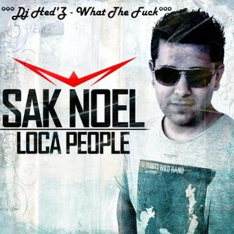 Dj Hed'Z featuring Sak Noel - Loca People