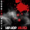 Hip-Hop Killaz