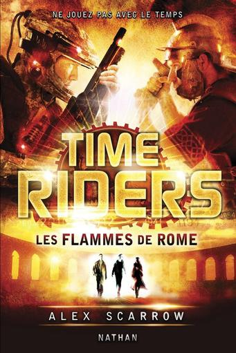 Time Riders : Les Flammes de Rome (T5)