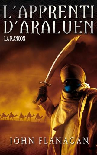 L'Apprenti d'Araluen : La Rançon (T7)