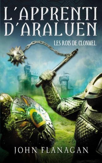 L'Apprenti d'Araluen : Les Rois de Clonmel (T8)