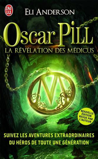 Oscar Pill : La Révélation des Médicus (T1)