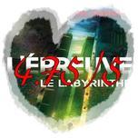 L'EPREUVE : Le Labyrinthe (T1)