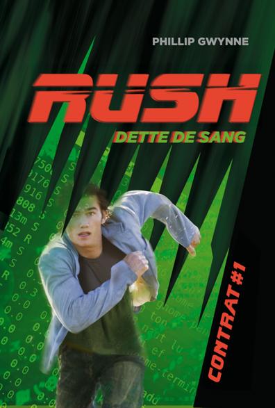RUSH, contrat #1 : Dette de Sang