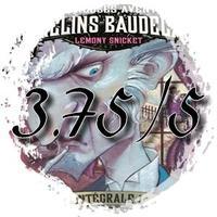 Les Désastreuses Aventures des Orphelins Baudelaire : Le Laboratoire aux Serpents (T2, Intégrale 1)
