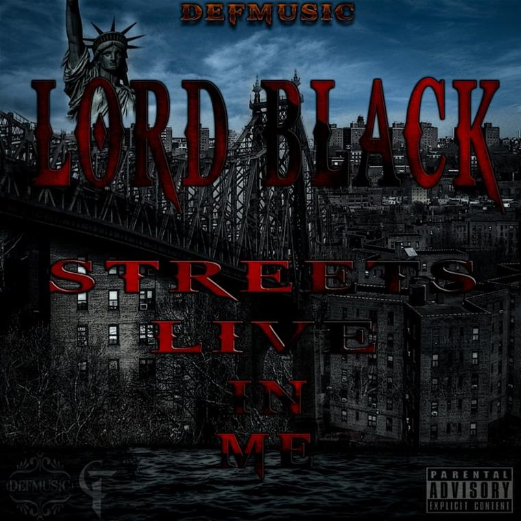 "Lord black (Crhyme Fam) ""Streets Live In Me"