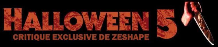 Critique d'Halloween 5 par ZeShape