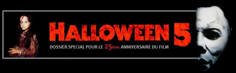 Dossier 25 ans du film Halloween 5 : analyse et entretiens avec le réalisateur