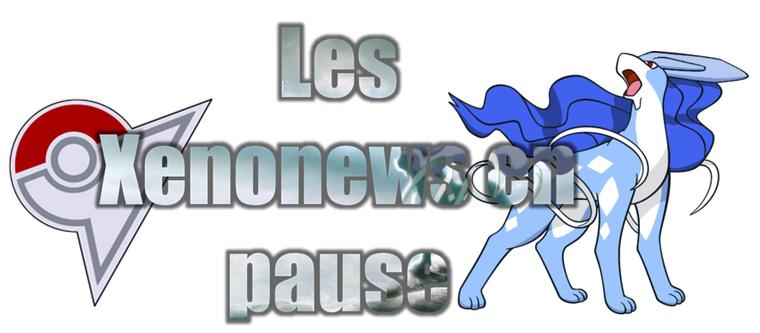 ★★ Les Xenonews # pause ! ★★
