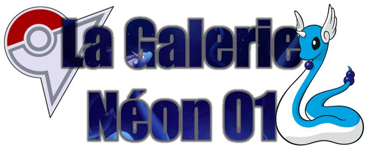 ★★ La Galerie Néon # 01 ! ★★
