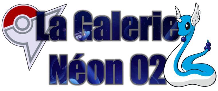 ★★ La Galerie Néon # 02 ! ★★