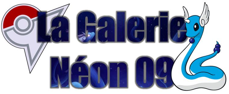 ★★ La Galerie Néon # 09 ! ★★