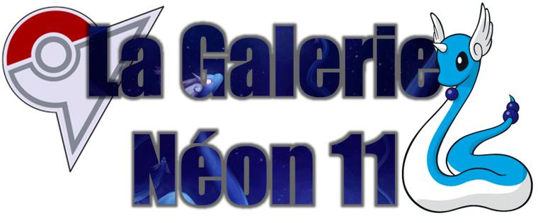 ★★ La Galerie Néon # 11 ! ★★