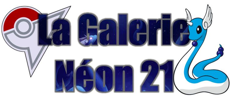 ★★ La Galerie Néon # 21 ! ★★