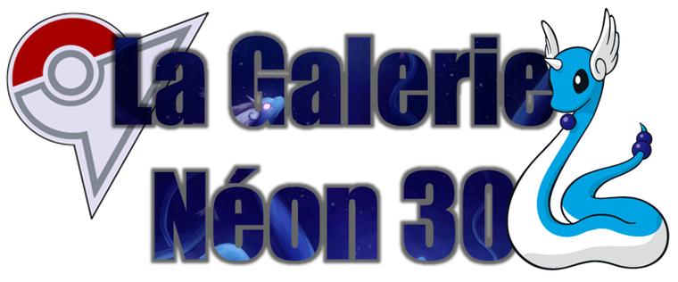 ★★ La Galerie Néon # 30 ! ★★