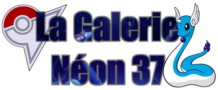 ★★ La Galerie Néon # 37 ! ★★