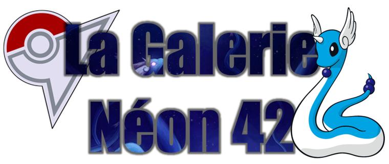 ★★ La Galerie Néon # 42 ! ★★