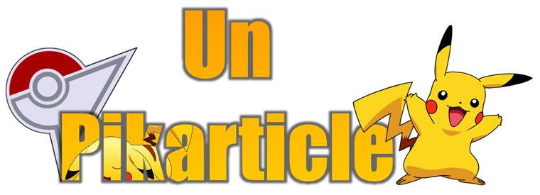 ★★ Un Pikarticle ! ★★
