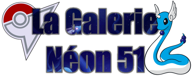 ★★ La Galerie Néon # 51 ! ★★
