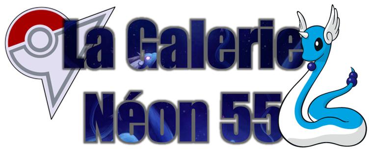 ★★ La Galerie Néon # 55 ! ★★