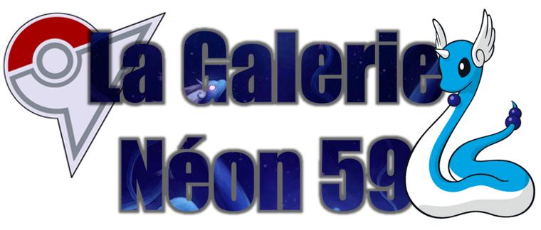 ★★ La Galerie Néon # 59 ! ★★