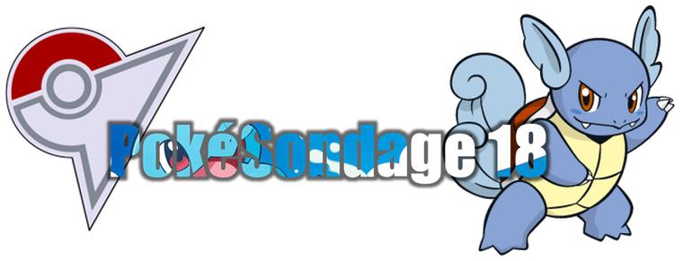 ★★ Le PokeSondage # 18 ! ★★
