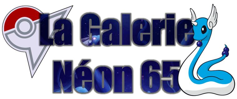 ★★ La Galerie Néon # 65 ! ★★