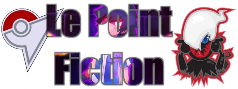 ★★ Le Point Fiction ! ★★