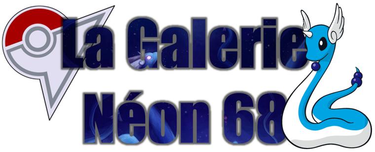★★ La Galerie Néon # 68 ! ★★
