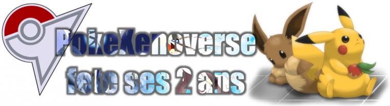 ★★ PokeXenoverse fête ses 2 ans ! ★★