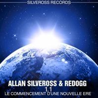 """""""1.1 - Le Commencement D'une Nouvelle Ere"""", le nouvel album d'Allan Silveross"""