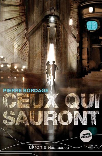Pierre BORDAGE ✿ Ceux qui sauront, tome 1