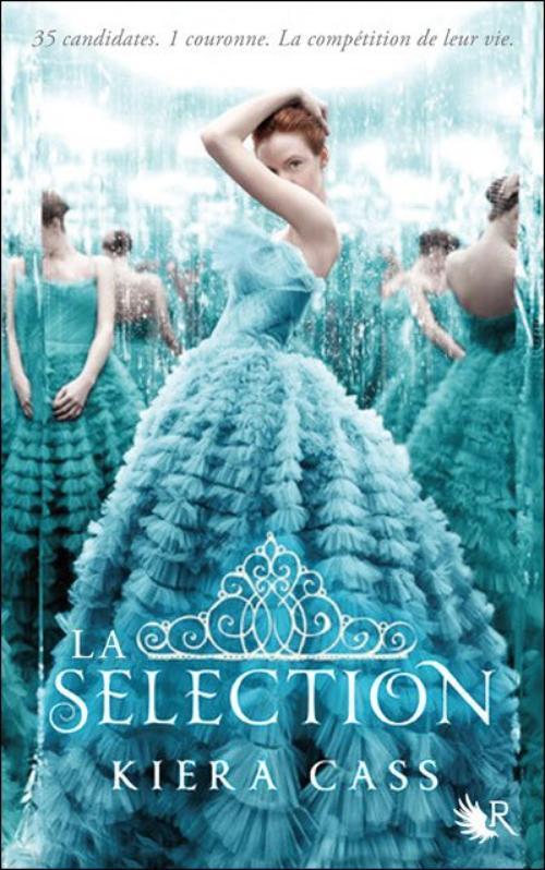 . Kiera CASS ✿ La sélection, tome 1.